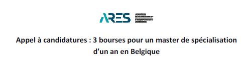 Appel à Candidature Ares: 3 Bourses pour un Master de Spécialisation pour une année en Belgique
