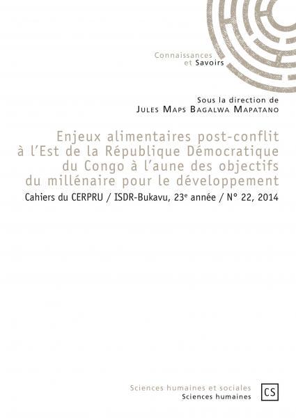 Enjeux alimentaires post-conflit à l'Est de la République Démocratique du Congo à l'aune des objectifs du millénaire pour le développement Image